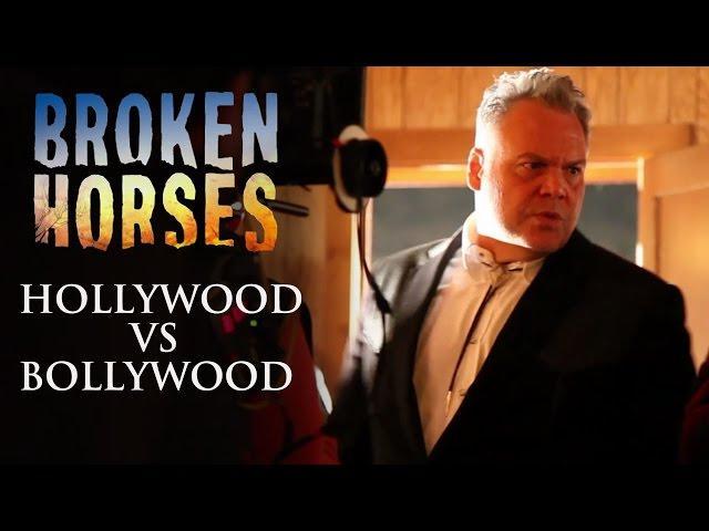 Broken Horses | Hollywood Vs Bollywood