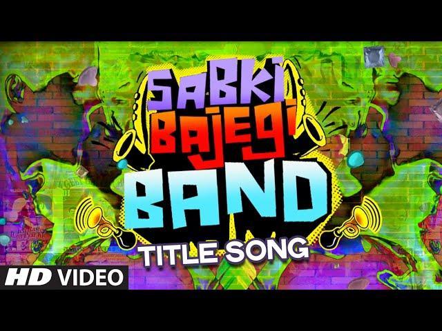 Sabki Bajegi Band Video Song | RJ Anirudh