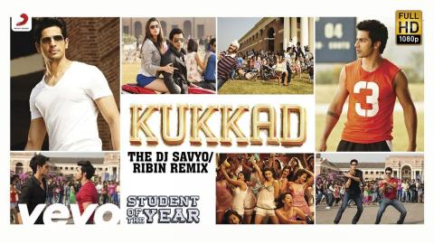 Kukkad (Remix) - Student of the Year   Alia Sidharth   Varun   Karan Johar