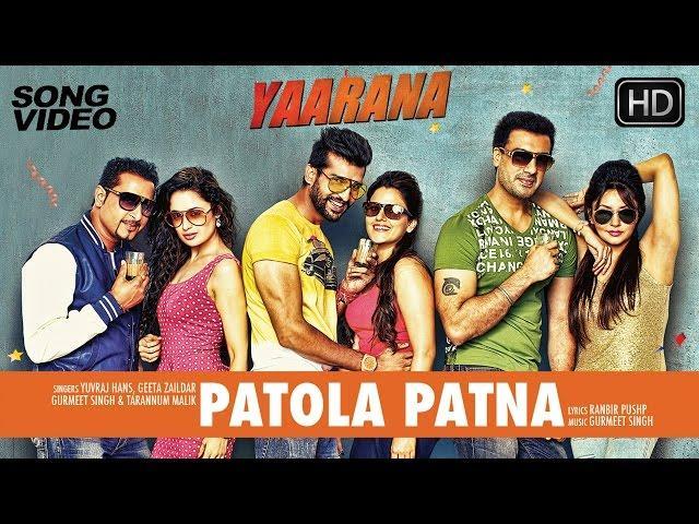 Patola Patna - Latest Punjabi Song Video 2015 | Movie Yaarana | Yuvraj, Geeta, Gavie, Yuvika