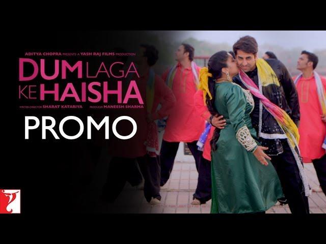 Dum Laga Ke Haisha - Song Promo