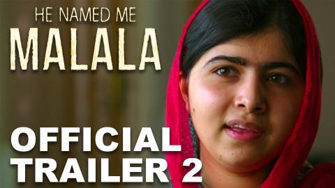 He Named Me Malala | Official Trailer 2 [HD]