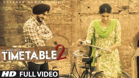 Kulwinder Billa Time Table 2 (ਟਾਈਮ ਟੇਬਲ 2) Full Video   Latest Punjabi Song 2015