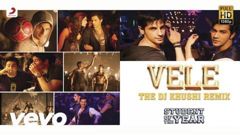 Vele (Remix) - Student of the Year   Alia Sidharth   Varun   Karan Johar