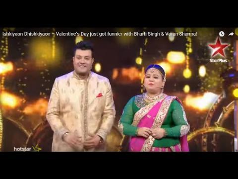 Ishkiyaon Dhishkiyaon – Valentine's Day just got funnier with Bharti Singh & Varun Sharma!