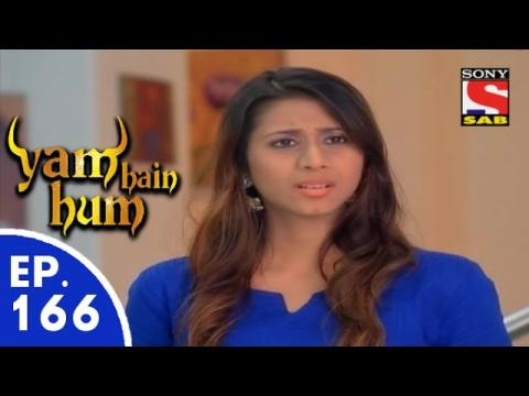 Yam Hain Hum - यम हैं हम - Episode 166 - 4th August, 2015