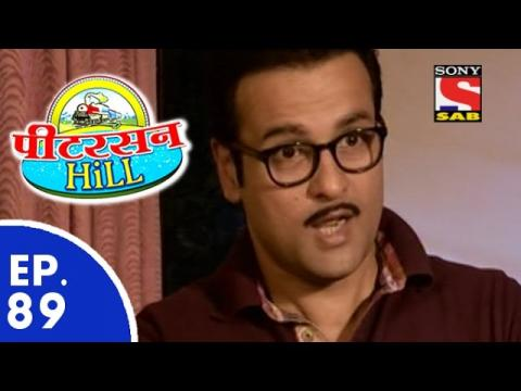 Peterson Hill - पीटरसन हिल - Episode 89 - 28th May, 2015