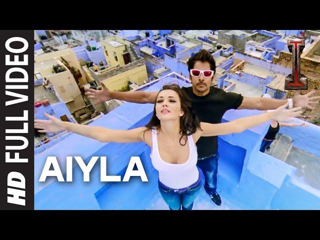 'Aiyla' FULL VIDEO Song 'I' | A. R. Rahman | Shankar, Chiyaan Vikram, Amy Jackson