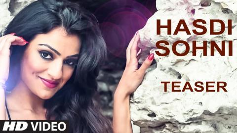Kuljeet Chouhan : Hasdi Sohni Song Teaser   SOE