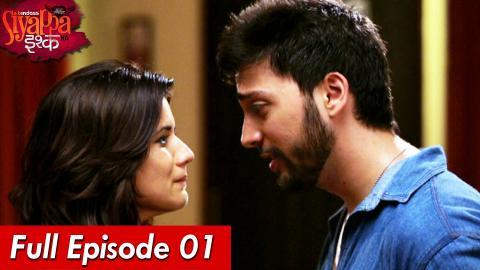 Yeh Hai Aashiqui - Siyappa Ishq Ka - Episode 1
