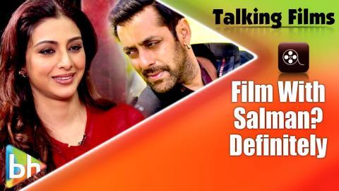 """Definitely I'd Like To Do Another Film With Salman Khan"": Tabu"