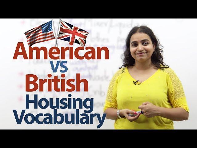American English VS British English ( Housing Vocabulary) – Free Spoken English lessons.
