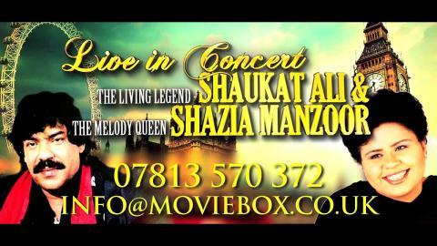 SHAUKAT ALI & SHAZIA MANZOOR - LIVE IN CONCERT UK 2015