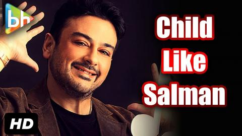 """Salman Khan Is Very Child Like"": Adnan Sami"
