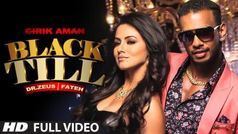Black Till Full Video | Girik Aman | Dr. Zeus | Fateh | Sana Khaan | T-Series Apnapunjab