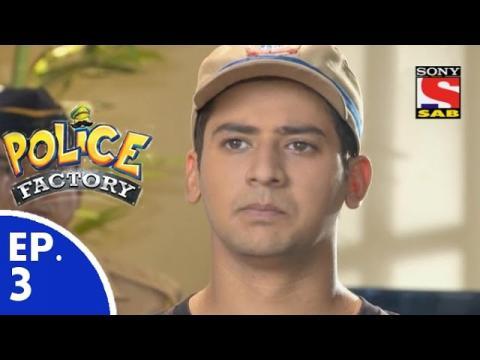 Police Factory - पुलिस फैक्टरी - Episode 3 - 3rd October, 2015