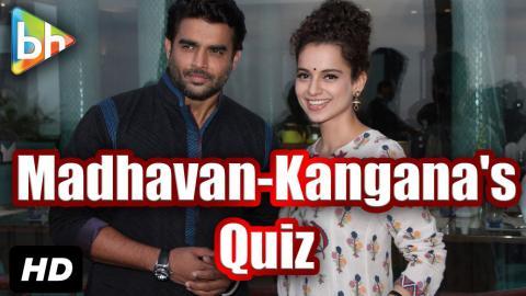 BH Special: Talking Films Quiz With R Madhavan   Kangana Ranaut