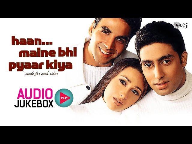 Haan Maine Bhi Pyaar Kiya Jukebox - Full Album Songs   Akshay Kumar, Karisma Kapoor, Abhishek