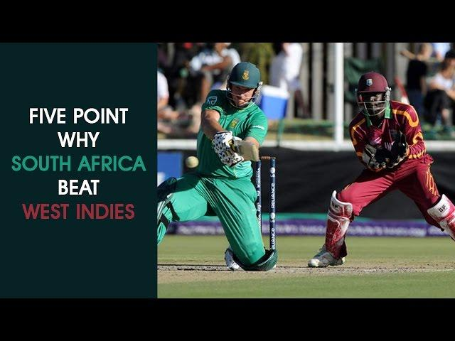 FIVE POINTS WHY SOUTH AFRICA BEAT WESTINDIES.