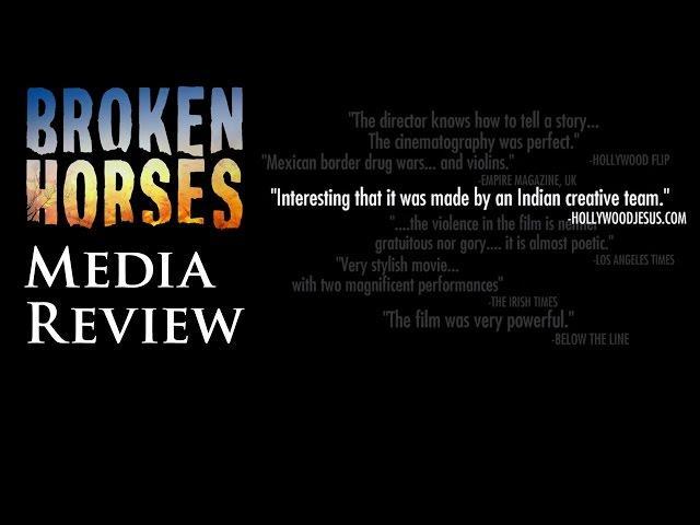 Media Review for Broken Horses I Vidhu Vinod Chopra
