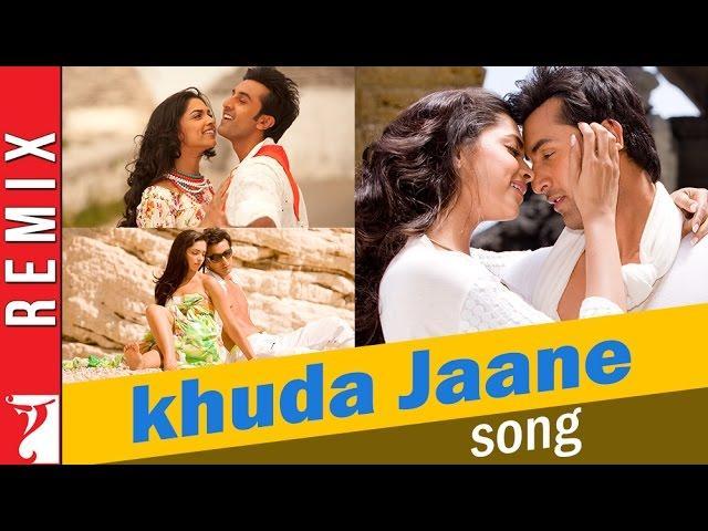 Khuda Jaane - Remix Song - Bachna Ae Haseeno - Ranbir Kapoor | Deepika Padukone