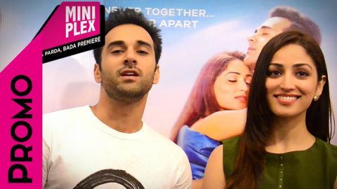 'Sanam Re' On Miniplex - Pulkit Samrat - Yami Gautam - Promo