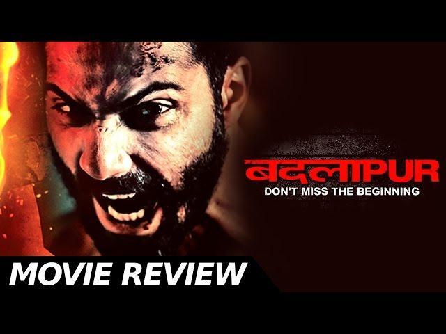 Badlapur - Full Movie review - Varun Dhawan - Yami Gautam - Nawazuddin -  Bollywood Movie Reviews