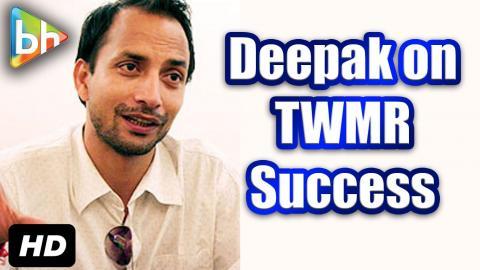 Deepak Dobriyal's Interview On Tanu Weds Manu Success | Prem Ratan Dhan Payo
