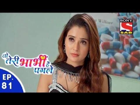 Woh Teri Bhabhi Hai Pagle - वो तेरी भाभी है पगले - Episode 81 - 6th May, 2016