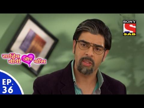 Sahib Biwi Aur Boss - साहिब बीवी और बॉस - Episode 36 - 8th February, 2016
