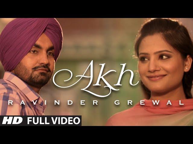 """""""Akh"""" Full Video Song Ravinder Grewal   Punjabi Folk - Collaboration 1   Hit Punjabi Song"""