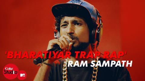 Bharatiyar Trap Rap - Ram Sampath, Tony Sebastian & Rajesh Radhakrishnan - Coke Studio@MTV Season 4