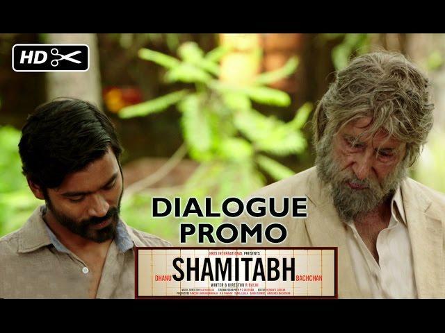 SHAMITABH | Dialogue Promo | Amitabh Bachchan, Dhanush