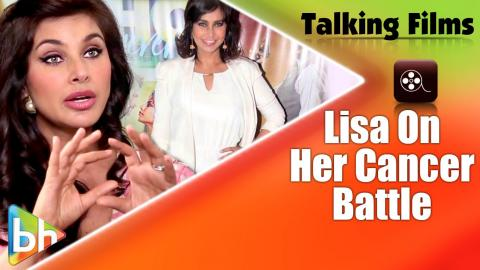 """""""Cancer Has Helped Me To Appreciate My Life Even More"""": Lisa Ray"""