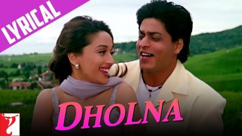 Lyrical: Dholna Full Song with Lyrics - Dil To Pagal Hai