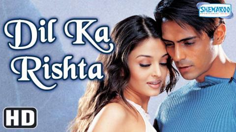 Dil Ka Rishta {HD} - Arjun Rampal - Aishwarya Rai - Rakhee - Paresh Rawal - Isha Koppikar