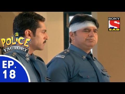 Police Factory - पुलिस फैक्टरी - Episode 18 - 28th November, 2015