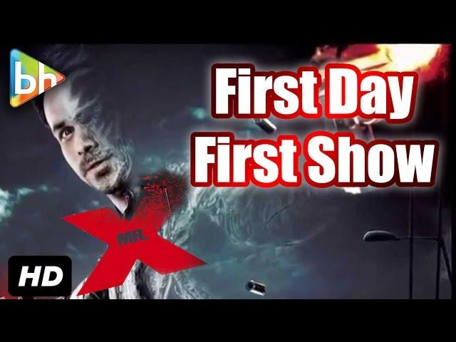 First Day First Show | Mr X