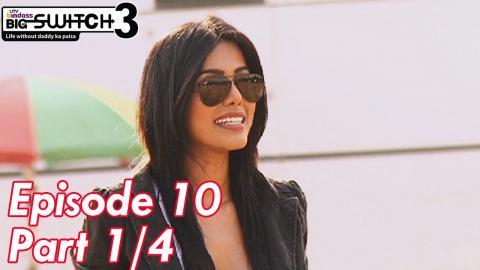 Big Switch - Season 3 - Episode 10 - Part 01