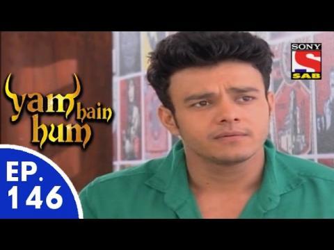 Yam Hain Hum - यम हैं हम - Episode 146 - 6th July, 2015