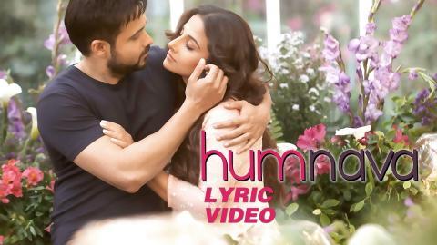 Hamari Adhuri Kahani - Humnava   Lyric Video   Emraan Hashmi   Vidya Balan