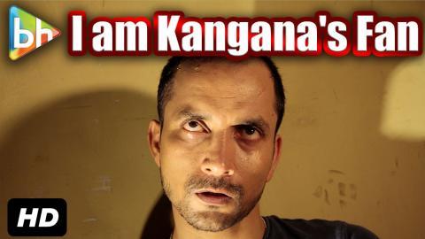 """""""Kangana Ranaut Ka Main Fan Hoon Poori Tarah Se"""": Deepak Dobriyal"""