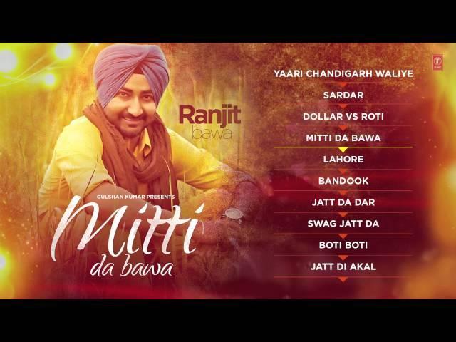 "Ranjit Bawa: Mittti Da Bawa Full Album (Jukebox) | ""New Punjabi Songs 2015"""