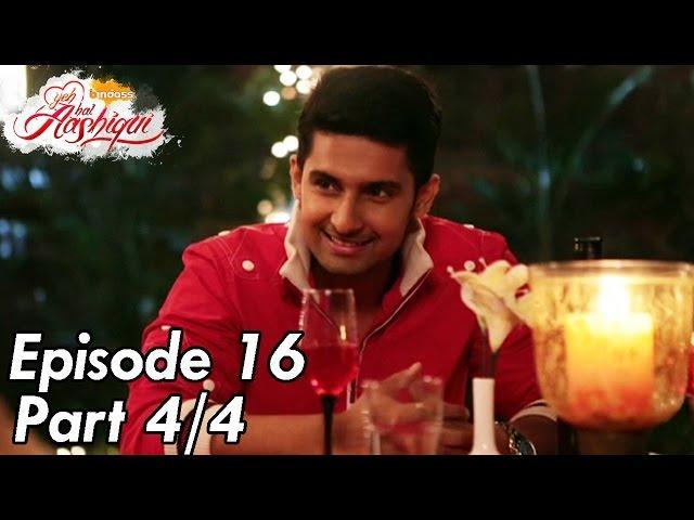 Yeh Hai Aashiqui - Episode 16 - Part 04