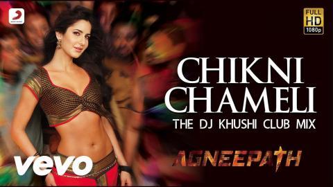 Chikni Chameli Remix - Agneepath   Hrithik Roshan   Katrina Kaif   Shreya Ghoshal
