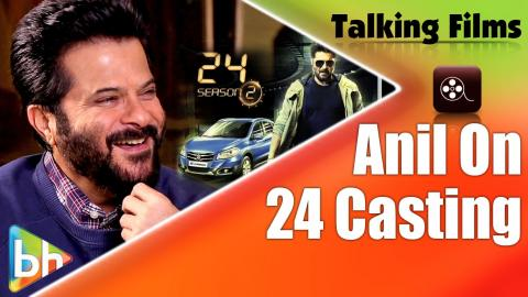 Anil Kapoor Opens Up On Casting Speculations About '24' Season 2