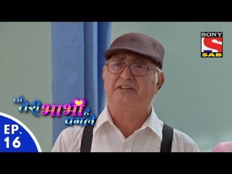 Woh Teri Bhabhi Hai Pagle - वो तेरी भाभी है पगले - Episode 16 - 8th February, 2016