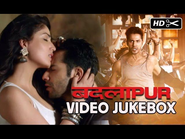 Badlapur | Video Jukebox (Full Songs)