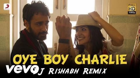 Oye Boy Charlie Remix - Matru Ki Bijlee Ka Mandola   Vishal Bhardwaj   Anushka Sharma