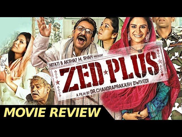Zed Plus Is A Movie With A Different Story - Bollywood News